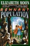 Remnant Population - Elizabeth Moon