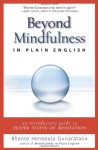 Beyond Mindfulness in Plain English - Bhante Henepola Gunaratana