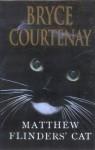 Matthew Flinder's cat - Bryce Courtenay