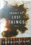 Secret of Lost Things (MP3 Book) - Sheridan Hay, Vanessa Benjamin