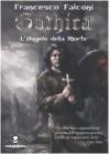 Gothica - L'Angelo della Morte - Francesco Falconi