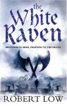 The White Raven - Robert Low