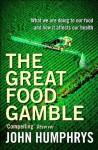 The Great Food Gamble - John Humphrys