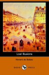 Lost illusions: The two poets. a provincial great man in Paris. The trials of an inventor - Honoré de Balzac