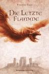Die letzte Flamme - Thomas Finn