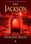 Stracone dusze - Lisa Jackson