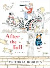 After the Fall - Victoria Roberts
