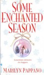 Some Enchanted Season - Marilyn Pappano