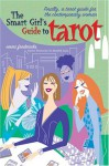 The Smart Girl's Guide to Tarot - Emmi Fredericks, Emmi Fredericks