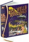 Seven Novels, Complete and Unabridged - H.G. Wells