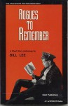 Rogues to Remember: A Short Story Anthology - Bill Lee, Tim Lewis