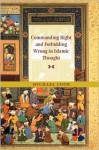 Commanding Right and Forbidding Wrong in Islamic Thought - Michael Alan Cook