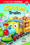 Circus Train (Stone Arch Readers) - Adria F. Klein, Craig Cameron