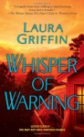Whisper of Warning - Laura Griffin