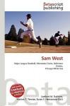 Sam West - Lambert M. Surhone, VDM Publishing, Susan F. Marseken