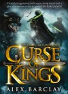 A Curse of Kings - Alex Barclay