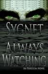 Always Watching (Eriksson Novel) - L.S. Sygnet