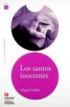 Los santos inocentes/ The Innocent Saints (Leer En Espanol Level 5) - Miguel Delibes