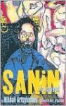 Sanin: A Novel - Mikhail Artsybashev