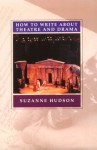 How to Write about Theatre - Suzanne Hudson