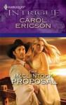The McClintock Proposal (Harlequin Intrigue) - Carol Ericson