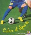 Colors in Sports - Laura Purdie Salas
