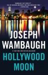 Hollywood Moon (Hollywood Station Series #3) - Joseph Wambaugh