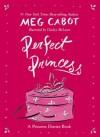 Perfect Princess - Chesley McLaren, Meg Cabot