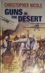 Guns in the Desert - Christopher Nicole