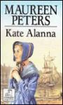 Kate Alanna - Maureen Peters
