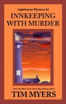 Innkeeping with Murder (The Lighthouse Inn Mysteries) - Tim Myers