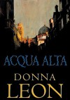 Acqua Alta (8 Audio CDs) (Commissario Brunetti #5) - Blackstone Audiobooks