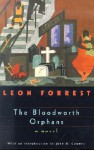 The Bloodworth Orphans - Leon Forrest