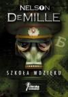 Szkoła wdzięku - Nelson DeMille, Andrzej Szulc