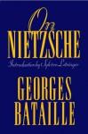 On Nietzsche - Georges Bataille, Bruce Boone