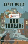 Dire Threads - Janet Bolin