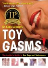 Toygasms! The Insider's Guide to Sex Toys and Techniques - Dr. Sadie Allison