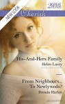 Mills & Boon : Cherish Duo/His-And-Hers Family/From Neighbours...To Newlyweds? - Helen Lacey, Brenda Harlen