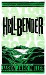 Hellbender - Jason Jack Miller, Brad Vetter
