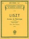"Annee de Pelerinage - Book 1: ""Suisse"": Piano Solo - Liszt Franz, Rafael Joseffy"