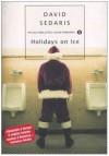 Holidays on Ice - David Sedaris, Matteo Colombo