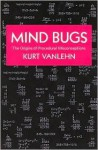 Mind Bugs: The Origins of Procedural Misconceptions - Kurt VanLehn