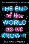 The End of the World as We Know It - Iva-Marie Palmer