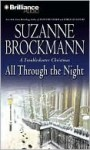 All Through the Night (Troubleshooters Series #12) - Suzanne Brockmann, Michael Holland