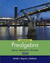 Prealgebra: Media Enhanced Edition - Stefan Baratto, Donald Hutchison, Barry Bergman