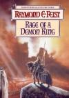 Rage Of A Demon King (Serpentwar Saga) - Raymond E. Feist