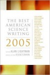 The Best American Science Writing 2005 - Alan Lightman, Jesse Cohen