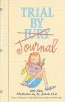 Trial by Journal - Kate Klise, M. Sarah Klise
