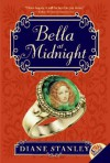 Bella at Midnight - Diane Stanley, Bagram Ibatoulline
