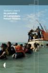 Na południe od Lampedusy. Podróże rozpaczy - Stefano Liberti